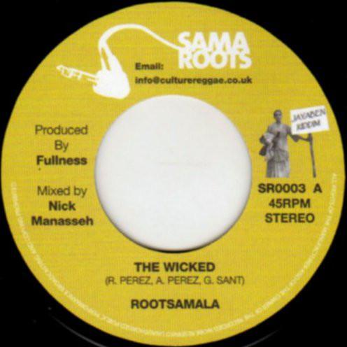 The Wicked Rootsamala