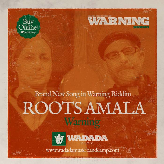 Warning Rootsamala